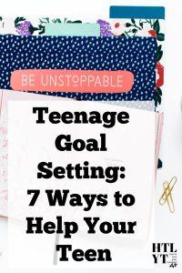 Teenage Goal Setting 7 Ways to Help Your Teen #raisingteenagers #raisingteens #ideasteenagers #teenselfesteem #parentresources #parenteducation #parentingblogs #parentingteensblogs #parentingteenblog #christianparenting